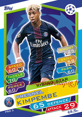 2016-17 - Topps UEFA Champions League Match Attax - N° PSG3 - Presnel KIMPEMBE (Paris Saint-Germain) (Rising Sar)
