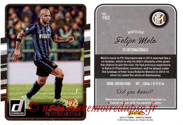 2016 - Panini Donruss Cards - N° 102 - Felipe MELO (FC Internazionale)