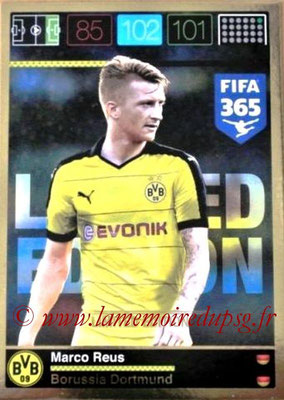 2015-16 - Panini Adrenalyn XL FIFA 365 - N° LE-MR - Marco REUS (Borussia Dortmund) (Limited Edition)