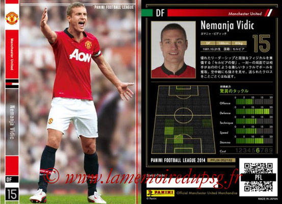 Panini Football League 2014 - PFL06 - N° 052 - Nemanja VIDIC (Manchester United FC)