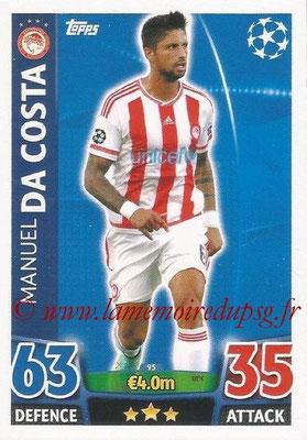 2015-16 - Topps UEFA Champions League Match Attax - N° 095 - Manuel DA COSTA (Olympiacos FC)