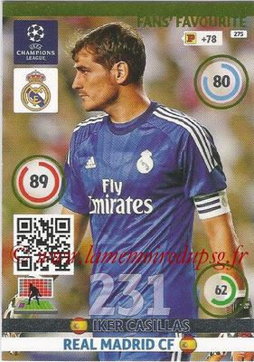 2014-15 - Adrenalyn XL champions League N° 275 - Iker CASILLAS (Real Madrid CF) ( Fans' Favourite)