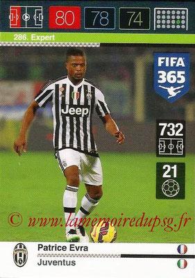 2015-16 - Panini Adrenalyn XL FIFA 365 - N° 286 - Patrice EVRA (Juventus FC) (Expert)