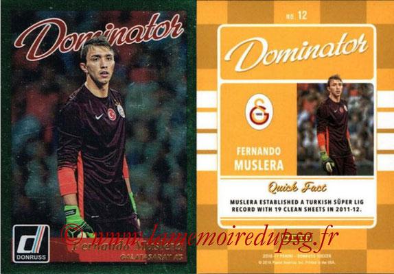 2016 - Panini Donruss Cards - N° D12 - Fernando MUSLERA (Galatasaray AAS) (Dominator)