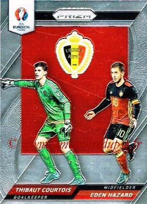 Euro 2016 Panini Prizm - N° CCD-06 - Thibaut COURTOIS + Eden HAZARD (Belgique) (Country Combinaions Duals)