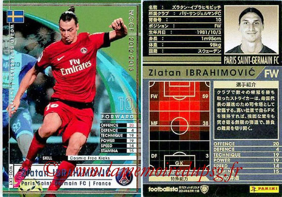 2012-13 - WCCF - N° WOS-EXT - Zlatan IBRAHIMOVIC (Paris Saint-Germain) (World Superstar Sweden)