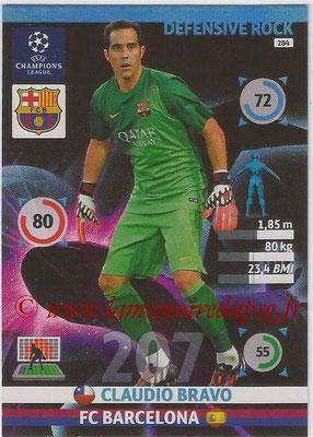 2014-15 - Adrenalyn XL champions League N° 284 - Claudio BRAVO (FC Barcelona) (Defensive Rock)