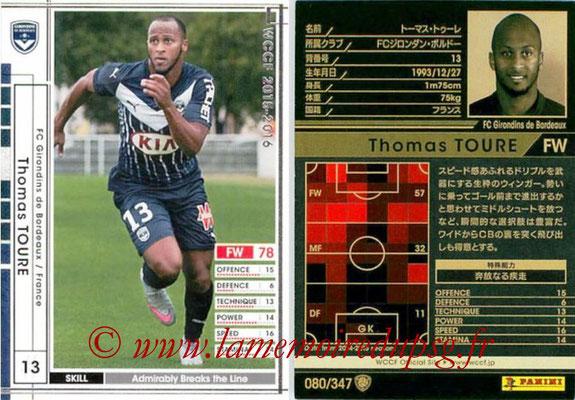 2015-16 - Panini WCCF - N° 080 - Thomas TOURE (FC Girondins de Bordeaux)