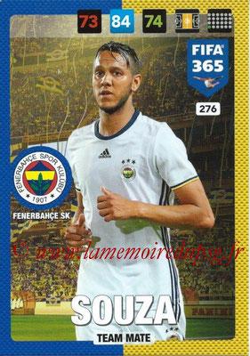 2016-17 - Panini Adrenalyn XL FIFA 365 - N° 276 - SOUZA (Fenerbahçe SK)