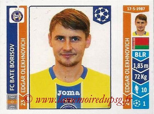 2014-15 - Panini Champions League N° 620 - Edgar OLEKHNOVICH (FC Bate Borisov)
