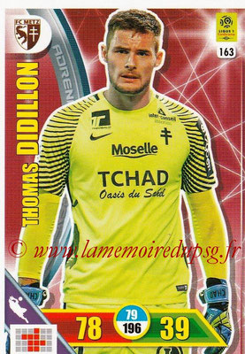 2017-18 - Panini Adrenalyn XL Ligue 1 - N° 163 - Thomas DIDILLON (Metz)