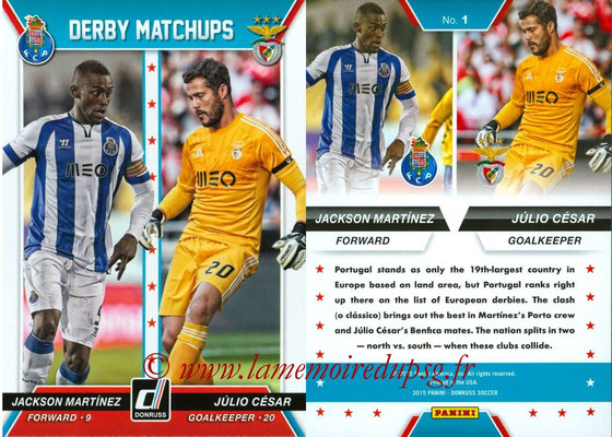 2015 - Panini Donruss Soccer - N° DM01 - Jackson MARTINEZ (FC Porto) VS Julio CESAR (SL Benfica) (Derby Matchups)