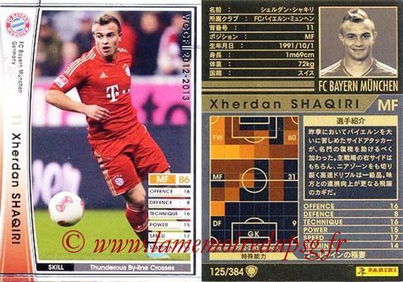 2012-13 - WCCF - N° 125 - Xherdan SHAQIRI (FC Bayern Munich)