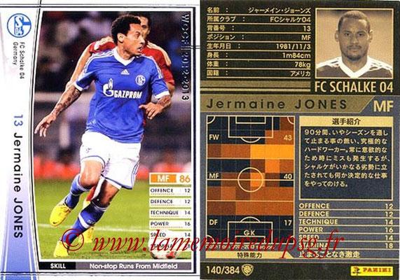 2012-13 - WCCF - N° 140 - Jermaine JONES (FC Schalke 04)
