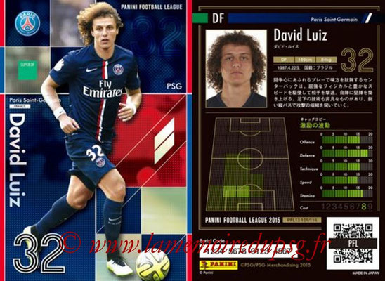 Panini Football League 2015 - PFL13 - N° 101 - David LUIZ (Paris Saint-Germain) (Super DF)