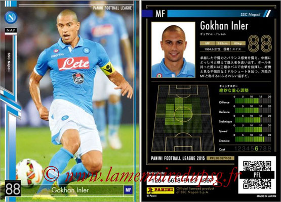 Panini Football League 2015 - PFL10 - N° 027 - Gokhan INLER (Naples)