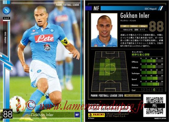 Panini Football League 2015 - PFL10 - N° 027 - Gokhan INLER (Naples)