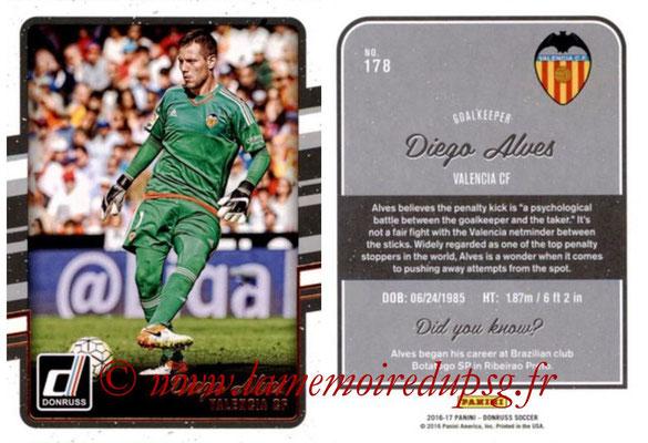 2016 - Panini Donruss Cards - N° 178 - Diego ALVES (FC Valence)