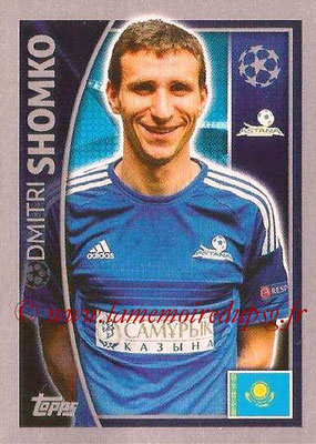 2015-16 - Topps UEFA Champions League Stickers - N° 211 - Dmitri SHOMKO (FC Astana)