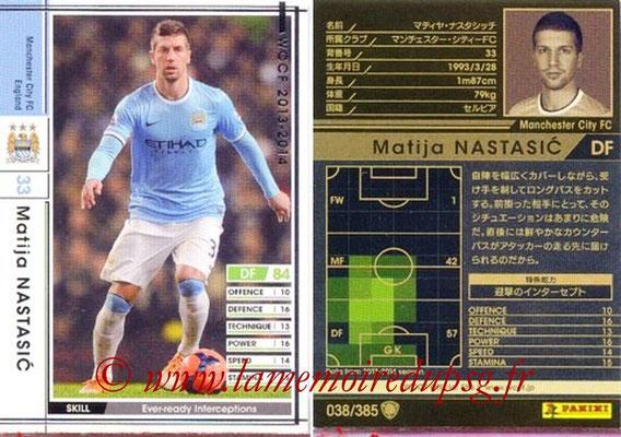 2013-14 - WCCF - N° 038 - Matijo NASTASIC (Manchester City FC)