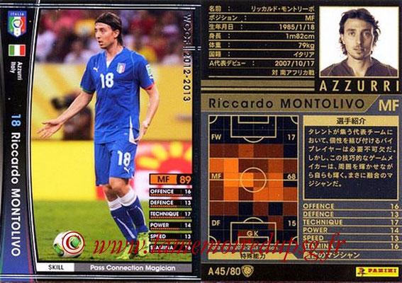 2012-13 - WCCF - N° A45 - Riccardo MONTOLIVO (Italie)