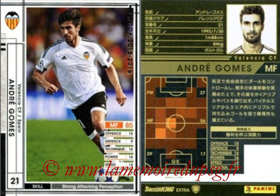 2015-16 - Panini WCCF - N° EXT25 - André GOMES (FC Valence) (Extra)