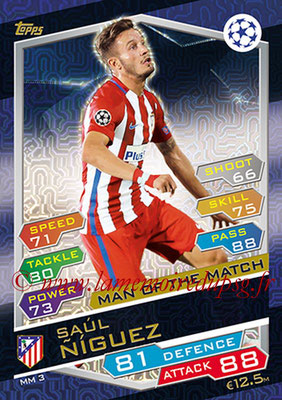 2016-17 - Topps UEFA Champions League Match Attax - N° MM3 - Saul NIGUEZ (Club Atletico de Madrid) (Man of the Match)