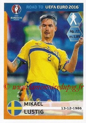 Panini Road to Euro 2016 Stickers - N° 339 - Mikael LUSTIG (Suède)