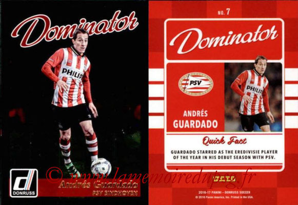 2016 - Panini Donruss Cards - N° D07 - Andres GUARDADO (PSV Eindhoven) (Dominator)
