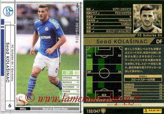 2015-16 - Panini WCCF - N° 132 - Sead KOLASINAC (FC Schalke 04)