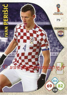 2018 - Panini FIFA World Cup Russia Adrenalyn XL - N° 079 - Ivan PERISIC (Croatie)
