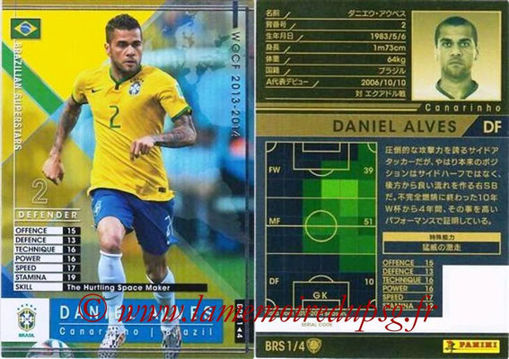2013-14 - WCCF - N° BRS1 - Daniel ALVES (Bresil) (Brazilian Superstars)