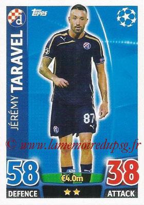 2015-16 - Topps UEFA Champions League Match Attax - N° 420 - Jérémy TARAVEL (GNK Dinamo Zagreb)