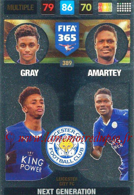 2016-17 - Panini Adrenalyn XL FIFA 365 - N° 389 - GRAY + AMARTEY (Leicester City FC) (Next Generation)