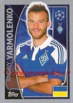 2015-16 - Topps UEFA Champions League Stickers - N° 491 - Andriy YARMOLENKO (FC Dynamo Kiev)