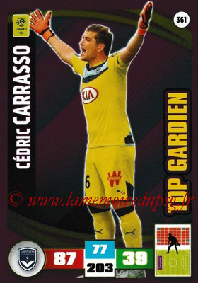 2016-17 - Panini Adrenalyn XL Ligue 1 - N° 361 - Cédric CARASSO (Bordeaux) (Top Gardien)