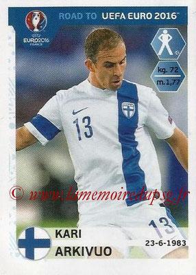 Panini Road to Euro 2016 Stickers - N° 326 - Kari ARKIVUO (Finlande)