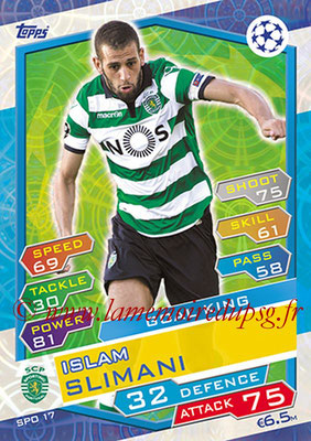 2016-17 - Topps UEFA Champions League Match Attax - N° SPO17 - Islam SLIMANI (Sporting Club de Portugal) (Goal King)