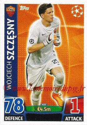 2015-16 - Topps UEFA Champions League Match Attax - N° 433 - Wojciech SZCZESNY (AS Roma)