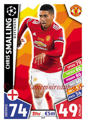 2017-18 - Topps UEFA Champions League Match Attax - N° 149 - Chris SMALLING (Manchester United)