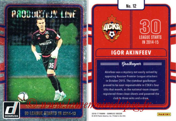 2016 - Panini Donruss Cards - N° PL12 - Igor AKINFEEV (CSKA Moscou) (Production Line)