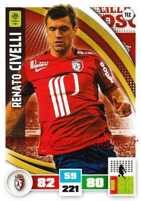 2016-17 - Panini Adrenalyn XL Ligue 1 - N° 112 - Renato CIVELLI (Lille)