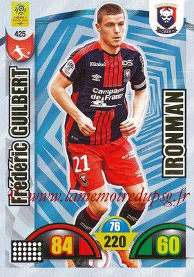 2018-19 - Panini Adrenalyn XL Ligue 1 - N° 425 - Frédéric GUILBERT (Caen) (Ironman)