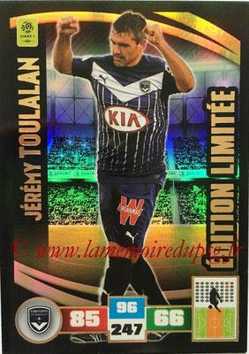 2016-17 - Panini Adrenalyn XL Ligue 1 - N° LE-JT - Jérémy TOULALAN (Bordeaux) (Edition Limitée)