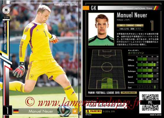 Panini Football League 2015 - PFL10 - N° 081 - Manuel NEUER (Allemagne)