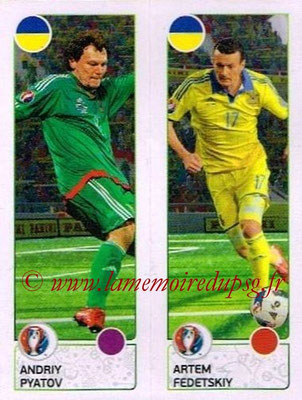 Panini Euro 2016 Stickers - N° 268 - Andriy PYATOV + Artem FEDETSKIY (Ukraine)