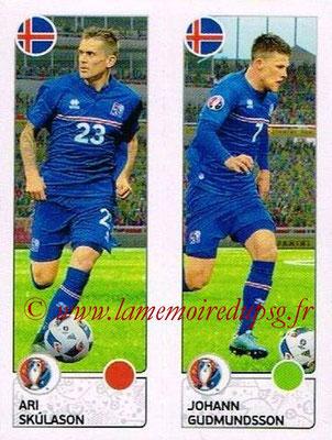 Panini Euro 2016 Stickers - N° 606 - Ari SKULASON + Johann GUDMUNDSSON (Islande)