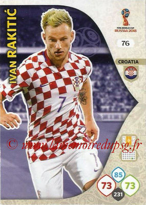 2018 - Panini FIFA World Cup Russia Adrenalyn XL - N° 076 - Ivan RAKITIC (Croatie)