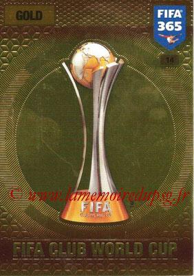 2016-17 - Panini Adrenalyn XL FIFA 365 - N° 014 - Trophée FIFA Coupe du Monde des Clubs
