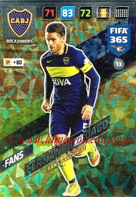 2017-18 - Panini FIFA 365 Cards - N° 013 - Fernando GAGO (Boca Juniors) (Fans' Favourite))